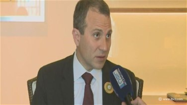 REPORT: Bassil says Arab FMs understand Lebanon's position
